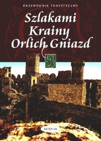 Okładka książki Szlakami Krainy Orlich Gniazd