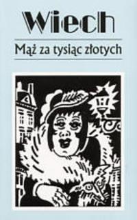 Okładka książki Mąż za tysiąc złotych