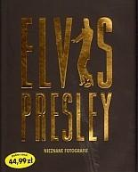 Okładka książki Elvis Presley. Nieznane fotografie