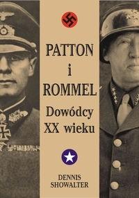 Okładka książki Patton i Rommel. Dowódcy XX wieku
