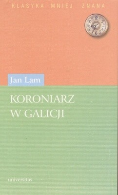 Okładka książki Koroniarz w Galicji
