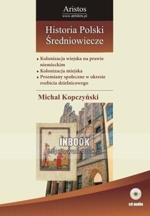 Okładka książki Historia Polski: średniowiecze t. 21