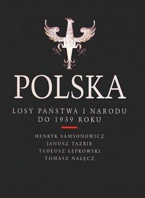 Okładka książki Polska. Losy państwa i narodu do 1939 roku