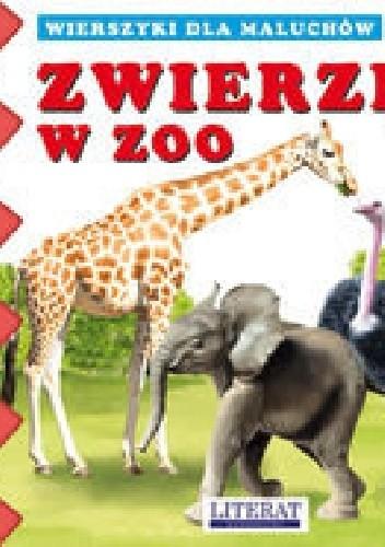 Okładka książki Zwierzęta w zoo. Wierszyki dla maluchów