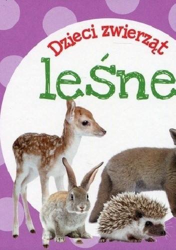 Okładka książki Dzieci zwierząt. Leśne