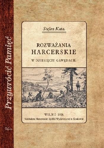 Okładka książki Rozważania harcerskie. W dziesięciu gawędach.