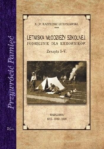 Okładka książki Letniska młodzieży szkolnej Podręcznik dla kierowników. Zeszyt I-V