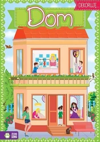 Okładka książki Dom. Dekoruję...
