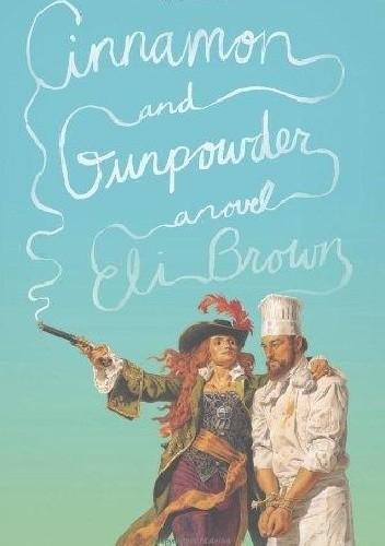 Okładka książki Cinnamon and Gunpowder