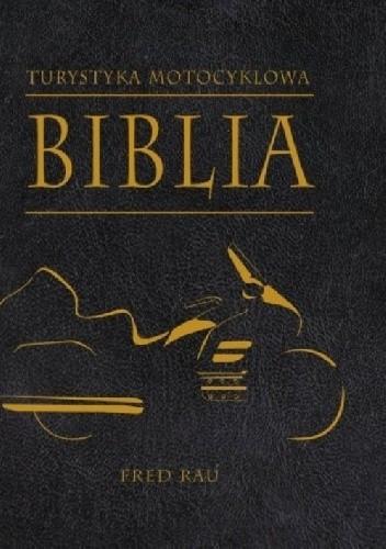 Okładka książki Turystyka motocyklowa. Biblia