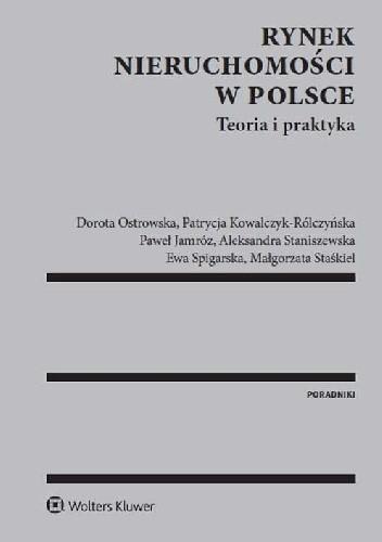 Okładka książki Rynek nieruchomości w Polsce. Teoria i praktyka