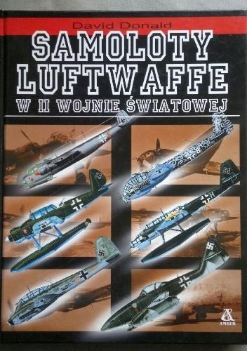 Okładka książki Samoloty Luftwaffe w II wojnie światowej