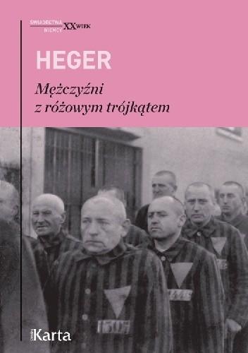 Mężczyźni z różowym trójkątem Heger H., Kohout J.