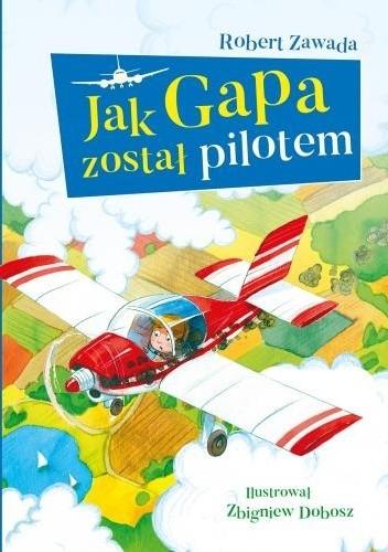 Okładka książki Jak Gapa został pilotem