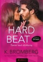 Hard Beat. Taniec nad otchłanią