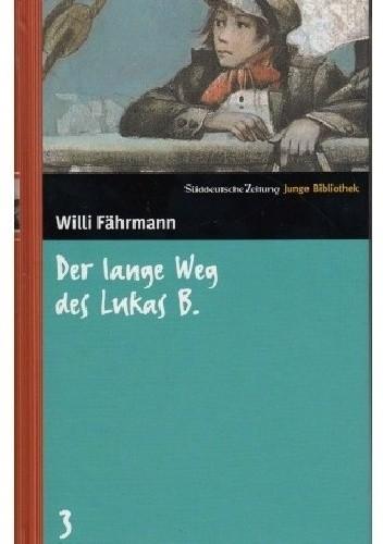Okładka książki Der lange Weg des Lukas B.