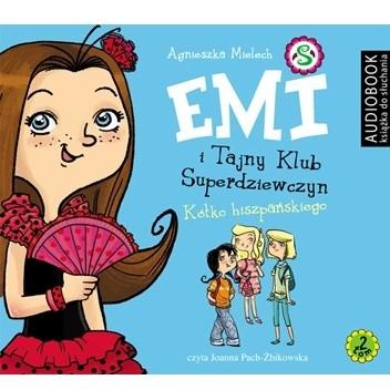 Okładka książki Emi i Tajny Klub Superdziewczyn. Tom 2. Kółko hiszpańskiego