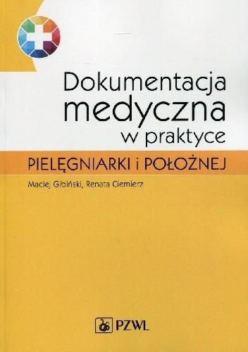 Okładka książki Dokumentacja medyczna w praktyce pielęgniarki i położnej