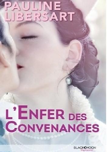 Okładka książki L'enfer des convenances