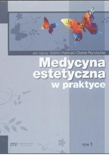 Okładka książki Medycyna estetyczna w praktyce tom 1