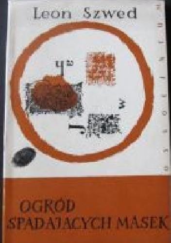 Okładka książki Ogród spadających masek