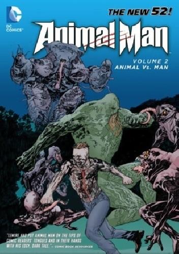 Okładka książki Animal Man 02: Animal vs. Man