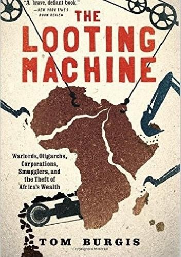 Okładka książki THE LOOTING MACHINE