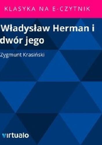 Okładka książki Władysław Herman i dwór jego