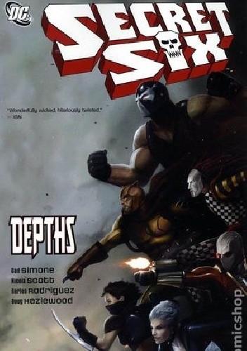 Okładka książki Secret Six 02: Depths