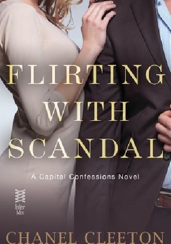Okładka książki Flirting with Scandal