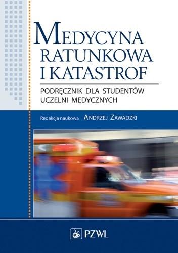 Okładka książki Medycyna ratunkowa i katastrof. Wydanie 2