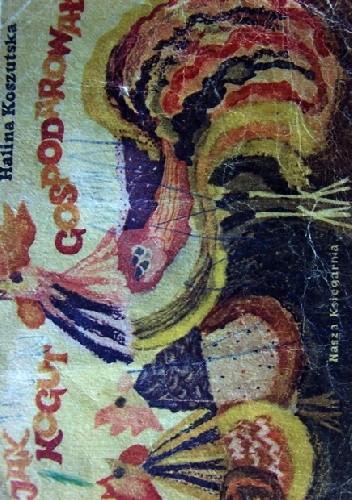 Okładka książki Jak kogut gospodarował