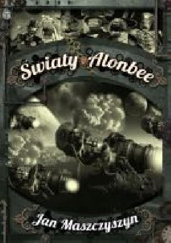 Okładka książki Światy Alonbee
