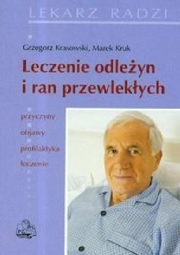 Okładka książki Leczenie odleżyn i ran przewlekłych