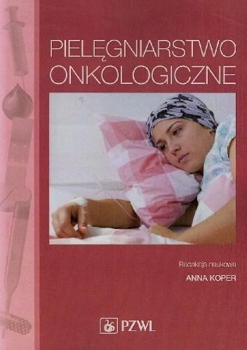 Okładka książki Pielęgniarstwo onkologiczne