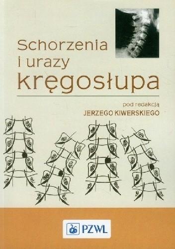 Okładka książki Schorzenia i urazy kręgosłupa. Wydanie 2