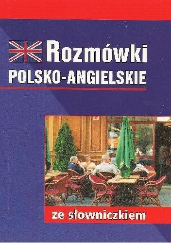 Okładka książki Rozmówki polsko-angielskie ze słowniczkiem