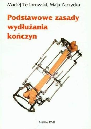 Okładka książki Podstawowe zasady wydłużania kończyn