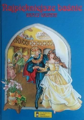 Okładka książki Najpiękniejsze baśnie braci Grimm