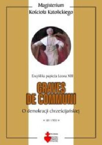 Okładka książki Graves de communi. O demokracji chrześcijańskiej
