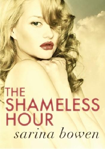 Okładka książki The Shameless Hour
