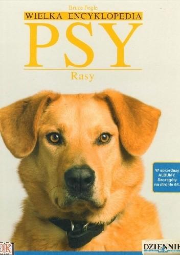 Okładka książki Wielka Encyklopedia Psy 16. Rasy
