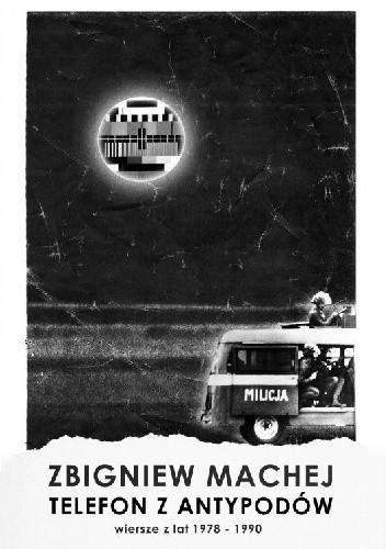 Okładka książki Telefon z antypodów. Wiersze z młodości w epoce minionej (1978-1990)