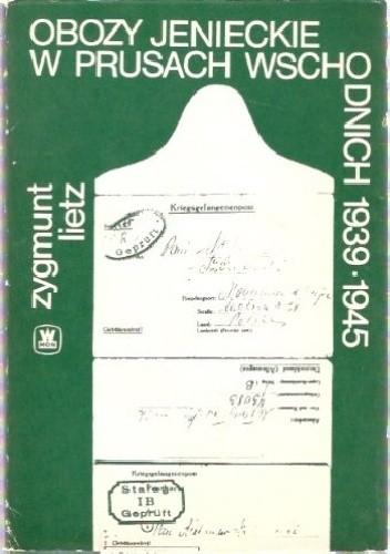 Okładka książki Obozy jenieckie w Prusach Wschodnich 1939-1945