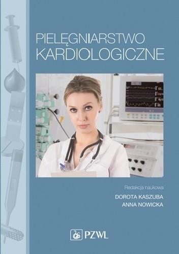 Okładka książki Pielęgniarstwo kardiologiczne. Dodruk