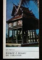 Podróż z Syjamu do Tajlandii