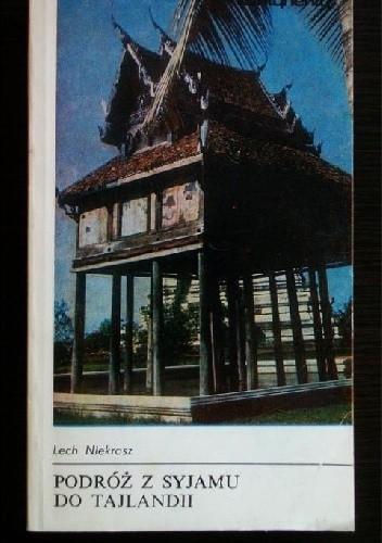 Okładka książki Podróż z Syjamu do Tajlandii