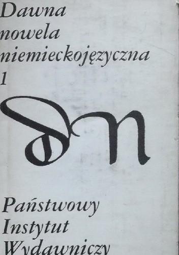 Okładka książki Dawna nowela niemieckojęzyczna. 1