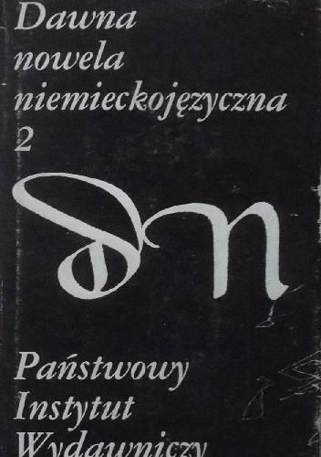 Okładka książki Dawna nowela niemieckojęzyczna. 2