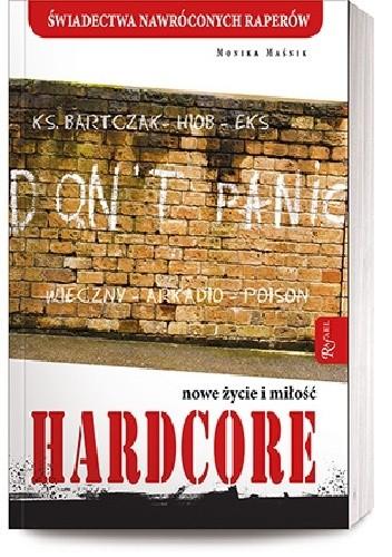 Okładka książki Hardcore. Nowe życie i miłość